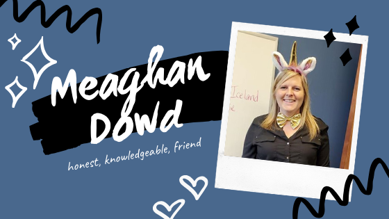 Employee Spotlight – Meaghan Dowd